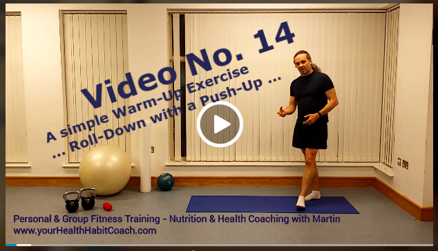 Video No 14 Warm-Up Exercise Roll Down Push Up Martin Luschin South Dublin Ireland Personal Training Nutrition Health Coaching