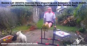 Review Lidl CRIVIT Exercise Bars by Martin Luschin Unpacking Assembly in South Dublin Parallettes Gymnastic Bars 3